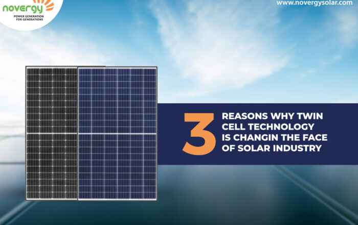 3 reasons why twin cell technology is changing the face of solar industry