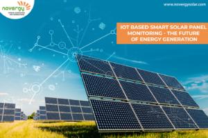 IoT Based Smart Solar Panel Monitoring - The Future of Energy Generation