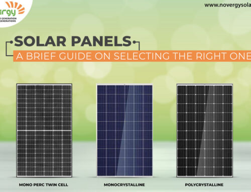 Solar Panels: A Brief Guide on selecting the right one