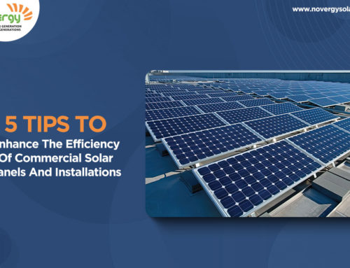 5 tips to enhance the efficiency of commercial solar panels and installations